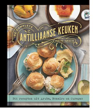 De complete Antilliaanse keuken